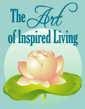 The Art of Inspired Living